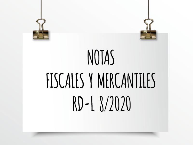 Nota de Aviso 4/2020: Notas Fiscales y Mercantiles RD-L 8/2020