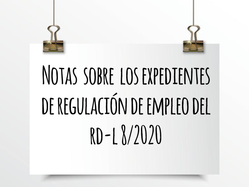 Nota de Aviso 8/2020. Notas sobre los expedientes de regulación de empleo del Real Decreto Ley 8/2020.