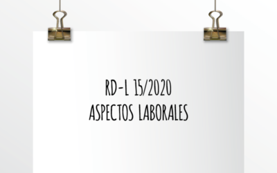 Nota de Aviso 15/2020. RD-L 15/2020 Aspectos Laborales.