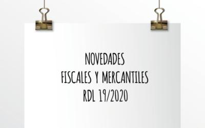 Nota de Aviso 20/2020. Novedades Fiscales y Mercantiles RDL 19/2020.