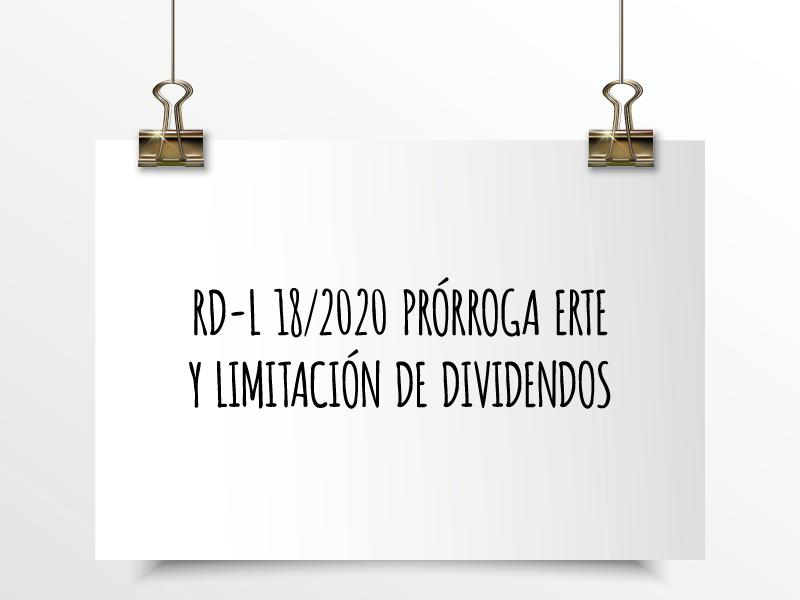 Nota de Aviso 18/2020. RDL 18/2020 Prórroga ERTE y limitación de dividendos.