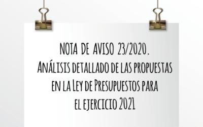 Nota de Aviso 23/2020. Análisis detallado de las propuestas en la Ley de Presupuestos para el ejercicio 2021.