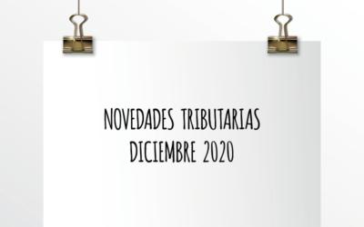 Nota de Aviso 31/2020. Novedades Tributarias Diciembre 2020