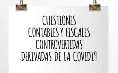 Nota de Aviso 33/2020. Cuestiones contables y fiscales controvertidas derivadas de la COVID-19