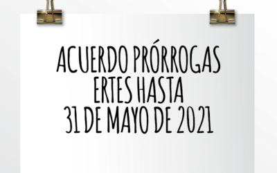 Nota de Aviso 03/2021. Acuerdo prórrogas ERTES hasta 31 de mayo de 2021.