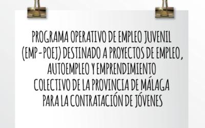 Nota de Aviso 07/2021. Programa operativo de empleo juvenil destinado a proyectos de empleo, autoempleo y emprendimiento colectivo de la provincia de Málaga para la contratación de jóvenes