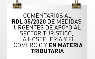 Nota de Aviso 32/2020. Comentarios al RD-L 35/2020 de medidas urgentes de apoyo al sector turístico, la hostelería y el comercio y en materia tributaria