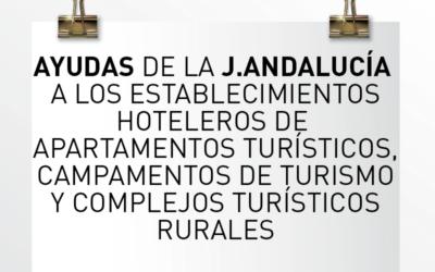 Nota de Aviso 11/2021. Abierto el plazo de presentación de solicitudes de las ayudas de la Junta de Andalucía a los establecimientos hoteleros de apartamentos turísticos, campamentos de turismo y complejos turísticos rurales.